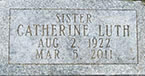 Sr. Catherine Luth, O.C.D.  Aug. 2, 1922 - March 5, 2011